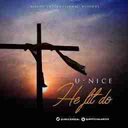 U-Nice - He Fit Do
